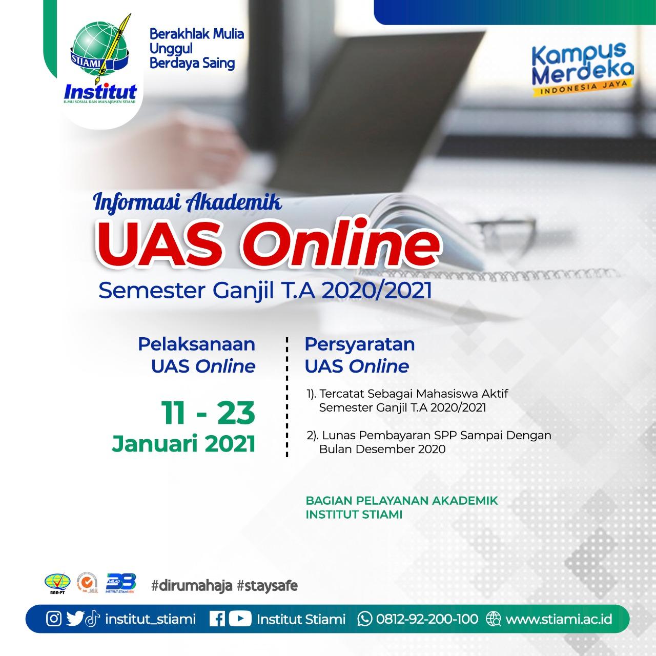 INFORMASI UAS ONLINE SEMESTER GANJIL TA 2020/2021